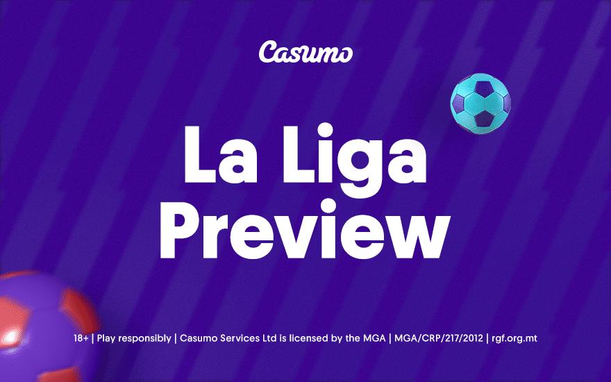 La Liga betting preview